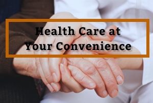health-care-at-your-convenience